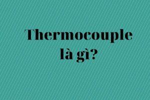 Thermocouple là gì